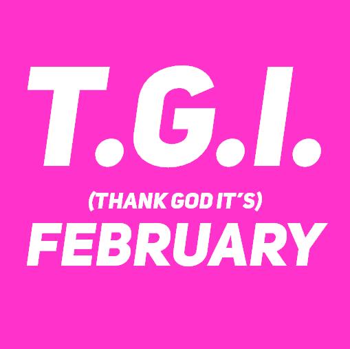TGI February